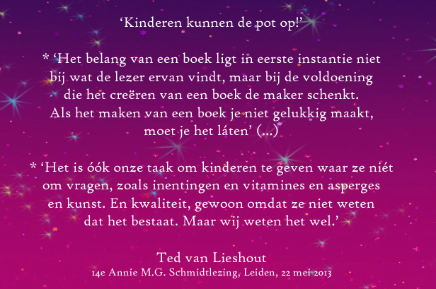 Ted van Lieshout, Annie M.G. Schmidtlezing 22 mei 2013