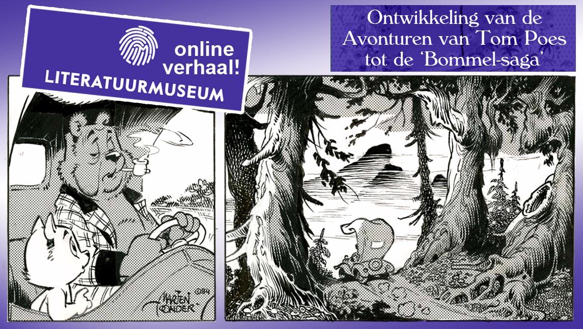 Literaturrmuseum Den Haag, Tom Poes, heer Bommel, Marten Toonder, Phinhttps://literatuurmuseum.nl/verhalen/toonder/ontwikkeling-van-de-avonturen-van-tom-poes-tot-de-bommel-sagay Dik