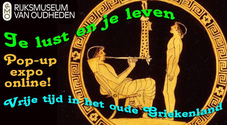 Vrije tijd in het oude Griekenland, je lust en je leven, pop-up expo, RMO
