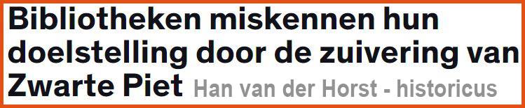 bibliotheken, zuiveren, Zwarte Piet, Han van der Horst, Opinie Joop